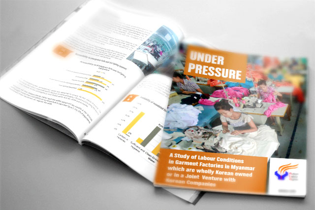 'Under Pressure' is a study of Labour Conditions in Garment Factories in Myanmar which are wholly Korean owned or in a Joint Venture with Korean Companies