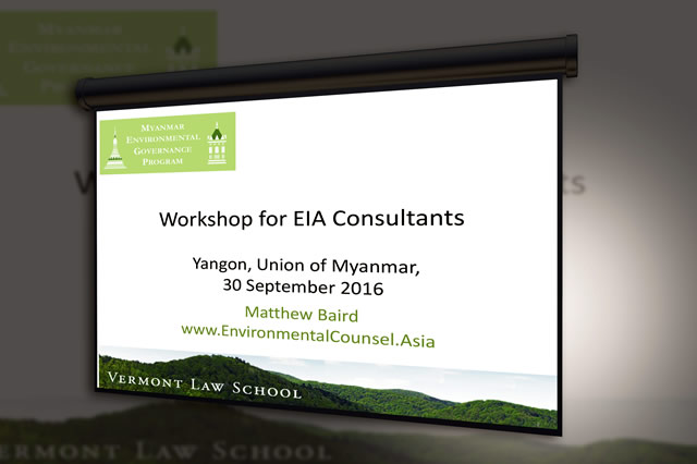 This was the second training session for Environmental Impact Assessment (EIA) consultants in Yangon.
