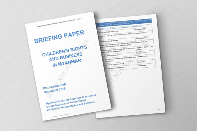This briefing paper aims to guide foreign and Myanmar companies on what children's rights mean in the context of doing business in Myanmar.