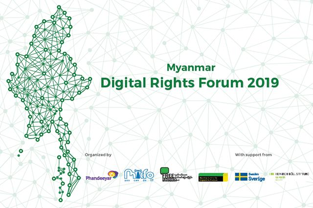 The third Myanmar Digital Rights Forum 2019 Summary Report 18-19 January 2019, Yangon, Myanmar