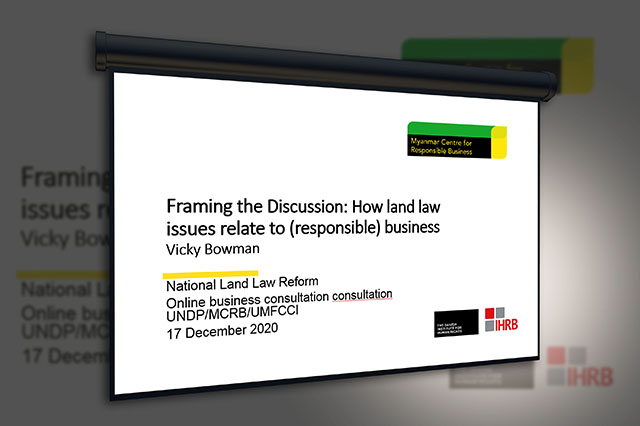 """MCRB delivered presentation on """"Framing the Discussion: How land law issues relate to (responsible) business"""""""